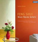 Feng Shui – Wenn Räume lächeln