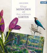 Kluge Menschen und ihre schönen Gärten