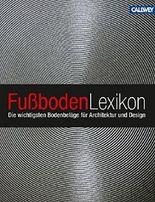 Fußboden-Lexikon: Die wichtigsten Bodenbeläge für Architektur und Design