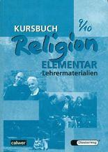 Kursbuch Religion Elementar 9/10
