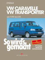 VW Caravelle/Transporter T4 von 9/90 bis 1/03