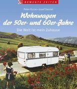 Wohnwagen der 50er- und 60er-Jahre