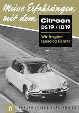 Meine Erfahrungen mit dem Citroën DS 19 / ID 19