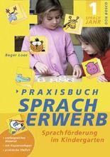 Praxisbuch Spracherwerb