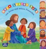 Mein buntes Buch von Jesus und seinen Freunden