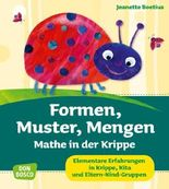 Formen, Muster, Mengen - Mathe in der Krippe