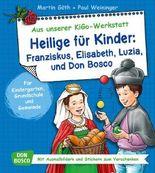 Heilige für Kinder: Franziskus, Elisabeth, Luzia und Don Bosco