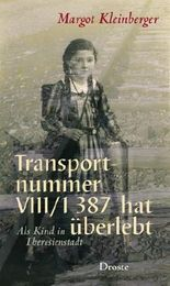 Transportnummer VIII/1 387 hat überlebt
