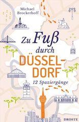 Zu Fuß durch Düsseldorf