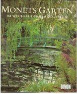 Monets Garten im Wechsel der Jahreszeiten