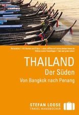 Stefan Loose Reiseführer Thailand, Der Süden