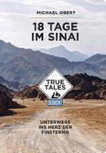 18 Tage im Sinai (DuMont True Tales)