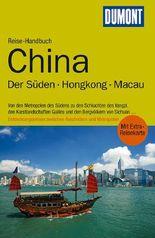 DuMont Reise-Handbuch Reiseführer China, Der Süden, Hongkong, Macau