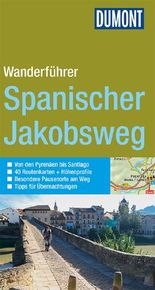 DuMont Wanderführer Spanischer Jakobsweg