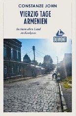 Vierzig Tage Armenien (DuMont Reiseabenteuer)