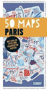 50 Maps Paris (DuMont Reiseführer)