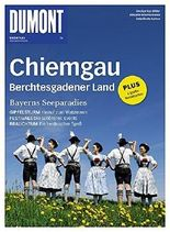 DuMont BILDATLAS Chiemgau, Berchtesgadener Land: Bayerns Seeparadies (DuMont BILDATLAS E-Book)