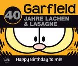 Garfield - 40 Jahre Lachen & Lasagne