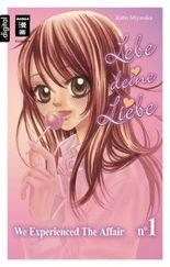 Lebe deine Liebe 01: We experienced the Affair