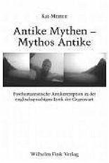 Antike Mythen - Mythos Antike
