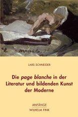 Die page blanche in der Literatur und bildenden Kunst der Moderne