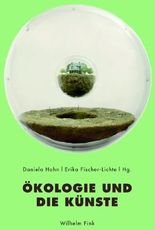 Ökologie und die Künste