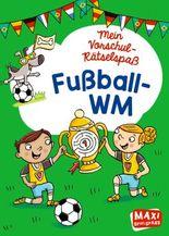 Mein Vorschul-Rätselspaß.Fußball-WM