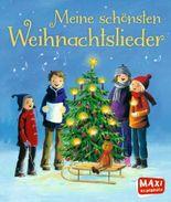 MAXI Meine schönsten Weihnachtslieder