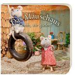 Das Mäusehaus - Komm, wir spielen!