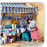 Das Mäusehaus - Wir gehen einkaufen!