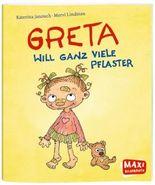 MAXI - Greta will ganz viele Pflaster