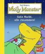 Ted Siegers Molly Monster: Gute Nacht, alle zusammen