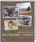 Die Geschichte der Deutschen in Afrika