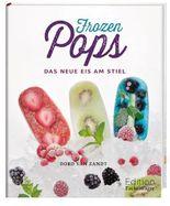 Frozen Pops - Das neue Eis am Stiel