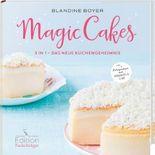 Magic Cake - 3 in 1 - Das neue Kuchengeheimnis