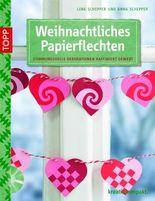 Weihnachtliches Papierflechten