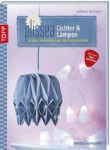 Plissea - Lichter und Lampen