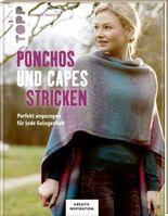 Ponchos und Capes stricken (KREATIV.INSPIRATION)