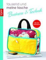 """""""tausend und meine tasche """"tausend und meine tasche Taschen Business/Technik"""""""