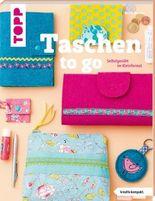 Taschen to go (kreativ.kompakt.)