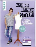 Näh dir deinen Style! Young Fashion & Accessoires.