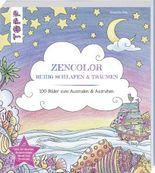 Zencolor Ruhig schlafen und träumen