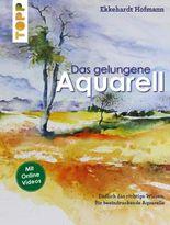 Das gelungene Aquarell