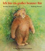 Ich bin ein grosser brauner Bär