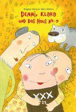Denni, Klara und das Haus Nr. 5
