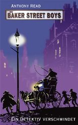 Die Baker Street Boys: Ein Detektiv verschwindet