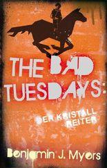 The Bad Tuesdays