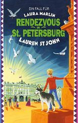 Ein Fall für Laura Marlin - Rendezvous in St. Petersburg