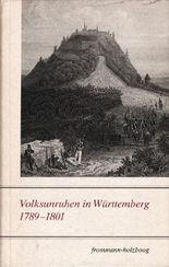 Volksunruhen in Württemberg 1789-1801