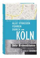 Alle Straßen führen durch Köln